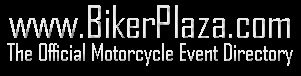 BikerPlaza.com - The Official Motorcycle Event Directory