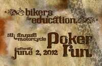 Bikers For Education Poker Run - 5th Annual