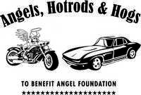 Angels Hotrods And Hogs