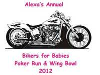 Alexas Bikers For Babies Poker Run And Wing Bowl