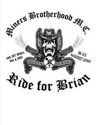 Miners Brotherhood MC Ride For Brian