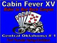 Cabin Fever XV - Ridin To Red Rock Canyon