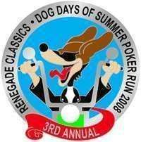 Dog Days Of Summer Poker Run - 3rd Annual
