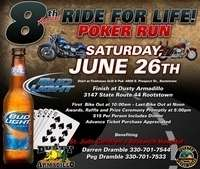 Ride For Life Poker Run - 8th Annual